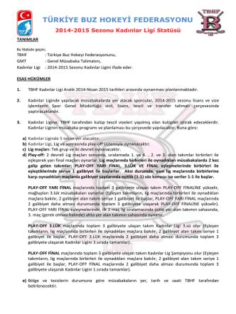 2014 - 2015 Kadınlar Ligi Statüsü