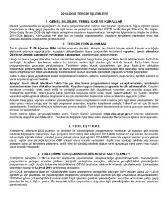 2014-DGS TERCİH İŞLEMLERİ 1. GENEL BİLGİLER, TEMEL İLKE