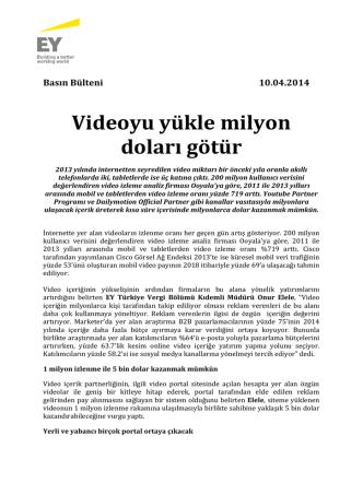 10.04.2014: Videoyu yükle milyon doları götür