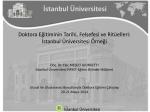 Doktora Eğitiminin Tarihi, Felsefesi ve Ritüelleri İstanbul Üniversitesi