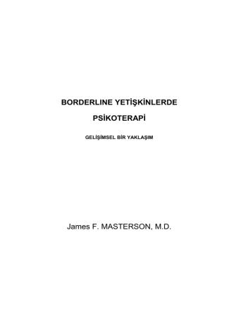 BORDERLINE YETİŞKİNLERDE PSİKOTERAPİ James F