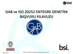 GAB ve ISO 20252 ENTEGRE DENETİM BAŞVURU