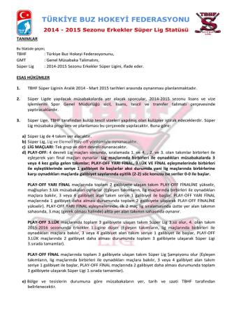 2014 - 2015 Süper Lig Statüsü - Türkiye Buz Hokeyi Federasyonu