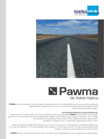 PAWMA ince toz halindedir. Ilık asfalt yapımında