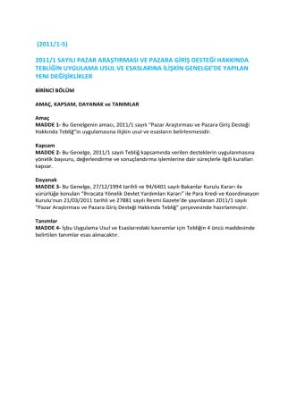 (2011/1-5) 2011/1 sayılı pazar araştırması ve pazara giriş desteği