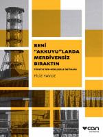 """Beni """"Akkuyu""""larda Merdivensiz Bıraktın: Türkiye`nin"""