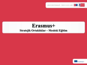 2015 Erasmus+Mesleki Eğitim Stratejik Ortaklık Sunumu(KA2)