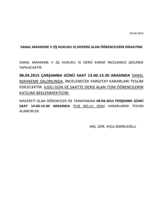 08.04.2015 ÇARŞAMBA GÜNÜ SAAT 13.00