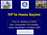 Prof. Dr. M.Bülent TIRAŞ(22 Ekim 2010_ İnfertil