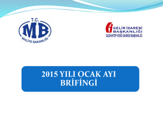 2015 \ Ocak - İstatistik Verileri - Gaziantep Vergi Dairesi Başkanlığı