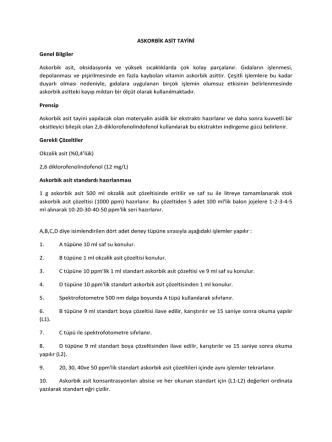 ASKORBİK ASİT TAYİNİ Genel Bilgiler Askorbik asit, oksidasyonla