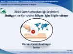 2014 Cumhurbaşkanlığı Seçimleri Stuttgart ve Karlsruhe Bölgesi için