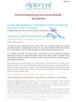 MALİ DANIŞMANLIK HAFTALIK RAPORU 08 Eylül 2014 I. KAMU