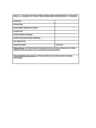 27 mart 2014 tarihli sgk itiraz komisyon raporu için tıklayınız