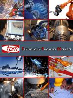 TPM Makine 2008 yılından beri sürekli gelişmeyi hedef alıyor.