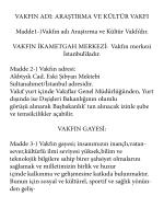 VAKFIN ADI: ARAŞTIRMA VE KÜLTÜR VAKFI Madde1