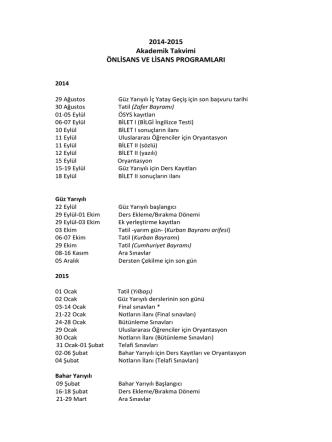 2014-2015 Akademik Takvimi ÖNLİSANS VE LİSANS PROGRAMLARI