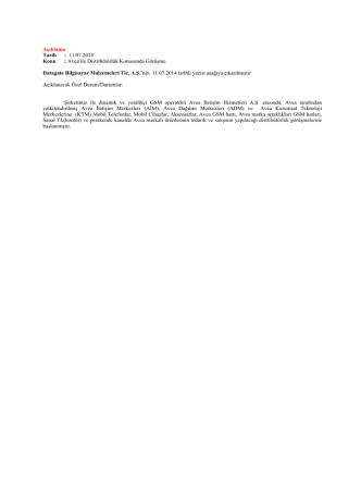 Açıklama Tarih : 11.07.2014 Konu : Avea ile