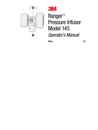 3 Ranger™ Pressure Infusor Model 145