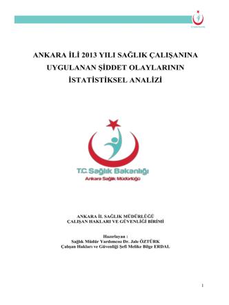 ANKARA ĠLĠ 2013 YILI SAĞLIK ÇALIġANINA UYGULANAN