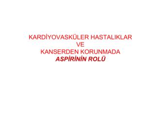 aspirinin önemi [Uyumluluk Modu]