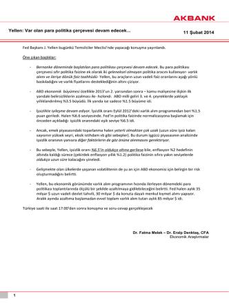 11 Şubat 2014 Yellen: Var olan para politika çerçevesi devam
