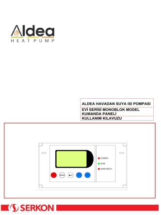 ALDEA EVİ Serisi Monoblok Kumanda Kullanma Kılavuzu