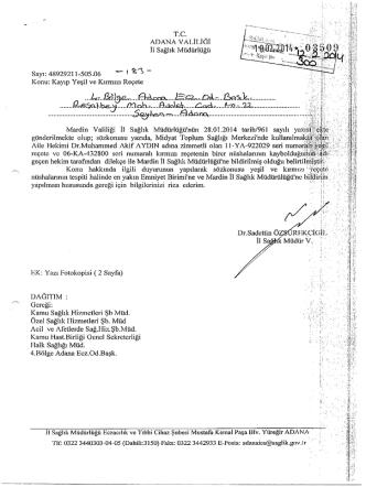 10.02.2014 tarih ve 3509-183 sayılı yazı (kayıp yeşil ve kırmızı reçete)