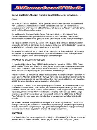 Bursa Masterler Atletizm Kulübü Genel Sekreterini kınıyoruz
