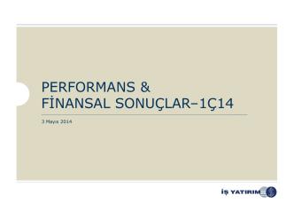 31 Mart 2014 - İş Yatırım