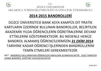 2014-2015 BANDROLLERİ - Düzce Üniversitesi Akçakoca Turizm