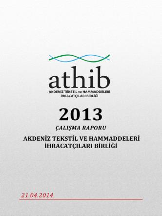 2013 Yılı Çalışma Raporu - Akdeniz İhracatçı Birlikleri