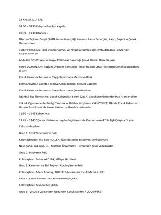 18 KASIM 2014 SALI 09:00 – 09:30 Çalışma Grupları
