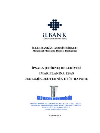 60-Edirne İpsala Belediyesi İmar Planına Esas Jeolojik Etüd Raporu