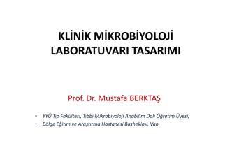 17. Bakteriyoloji Laboratuvarı - Klinik Mikrobiyoloji Uzmanlık Derneği