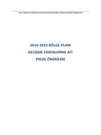 2014-2023 bölge planı gelişme eksenlerine ait proje önerileri