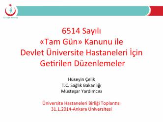 6514 Sayılı «Tam Gün» Kanunu ile Devlet Üniversite Hastaneleri İçin