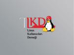 Her Yer Linux Her Yer Özgür Yazılım
