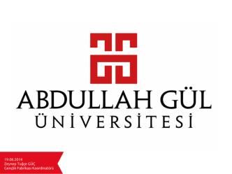 Abdullah Gül Üniversitesi Sunum