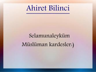 Ahiret Bilinci - WordPress.com
