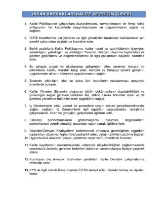 1. Kalite Politikasının çalışanlara duyurulmasını, kavranılmasını ve