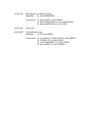 13.30-15.30 KBB Hekimleri için Olgularla Odyoloji Moderatör: Dr