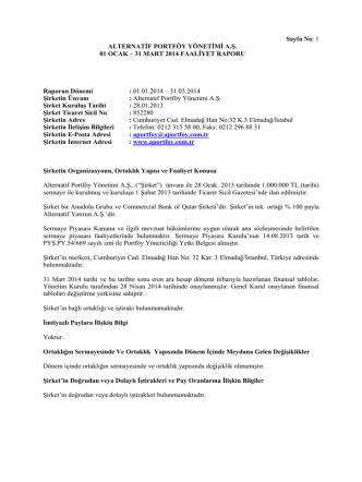 31 MART 2014 FAALİYET RAPORU Raporun Dönemi