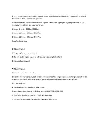 5. ve 7. Dönem Projelerini benden alan öğrenciler aşağıdaki