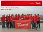 Ekim – Aralık 2014 Danfoss Türkiye Aktivite Bülteni