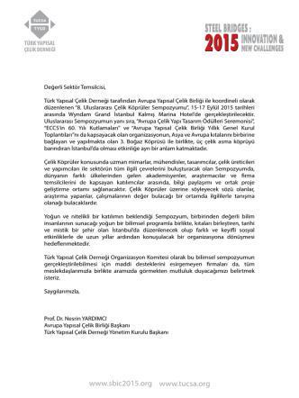 Değerli Sektör Temsilcisi, Türk Yapısal Çelik Derneği tarafından