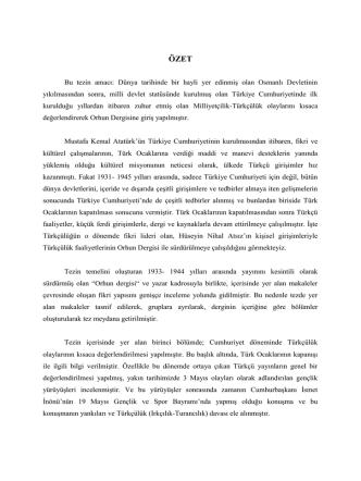 Bu tezin amacı: Dünya tarihinde bir hayli yer edinmiş olan Osmanlı