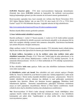 22.09.2014 Pazartesi günü, ÜYG dersi rezervasyonlarının