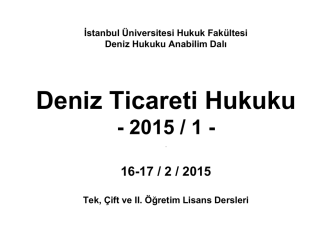 DENİZ TİCARET HUKUKU DERSİ 16