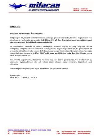 02 Mart 2015 Saygıdeğer Müşterilerimiz, İş ortaklarımız Bildiğiniz